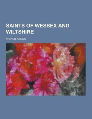 Saints of Wessex and...