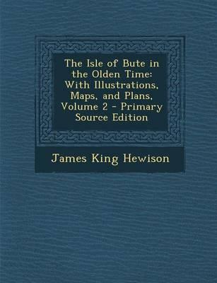 The Isle of Bute in the Olden Time