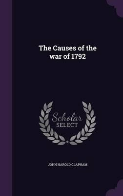 The Causes of the War of 1792