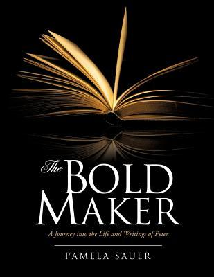 The Bold Maker
