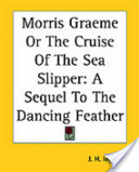 Morris Graeme Or the Cruise of the Sea Slipper