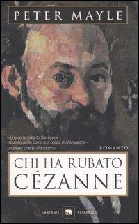 Chi ha rubato Cézan...