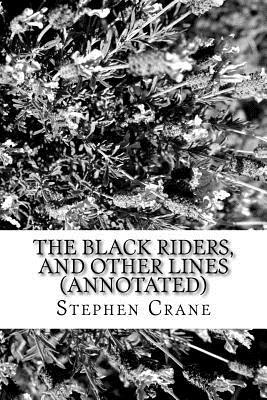 The Black Riders, and Other Lines