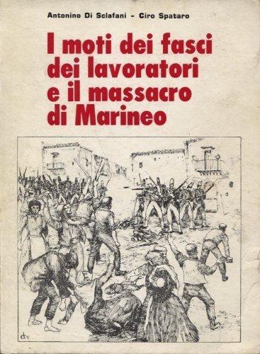 I moti dei fasci dei lavoratori e il massacro di Marineo