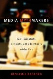 Media Mythmakers