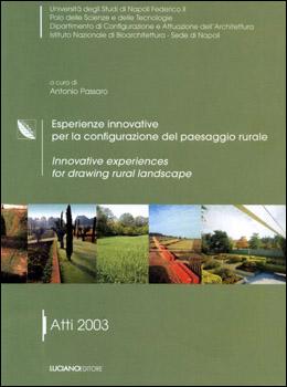 Esperienze innovative per la configurazione del paesaggio rurale