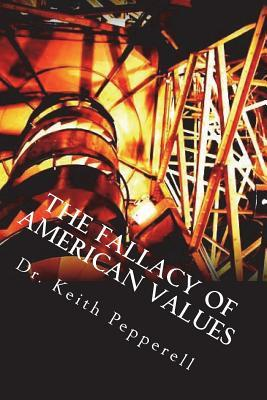 The Fallacy of American Values