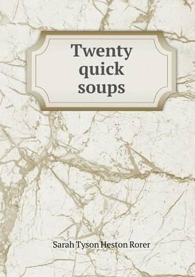 Twenty Quick Soups