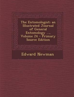 The Entomologist; An Illustrated Journal of General Entomology, Volume 24