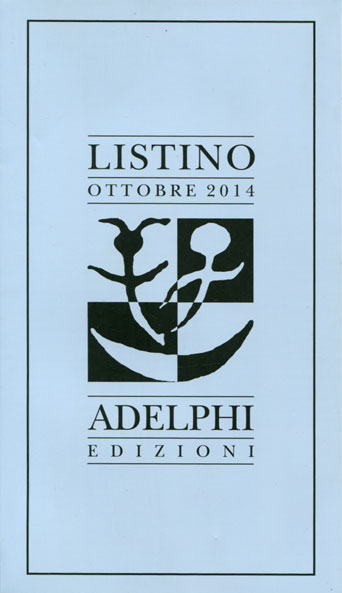 Listino ottobre 2014 Adelphi Edizioni