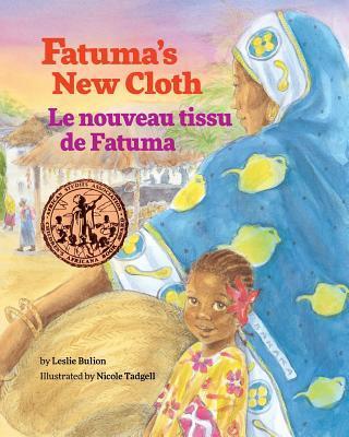 Fatuma's New Cloth / Le nouveau tissu de Fatuma
