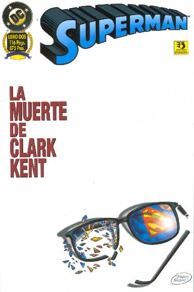 Superman: La muerte de Clark Kent (2 de 2)