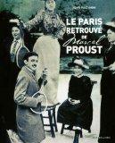 Le Paris retrouvé de Marcel Proust