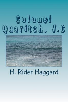 Colonel Quaritch, V....