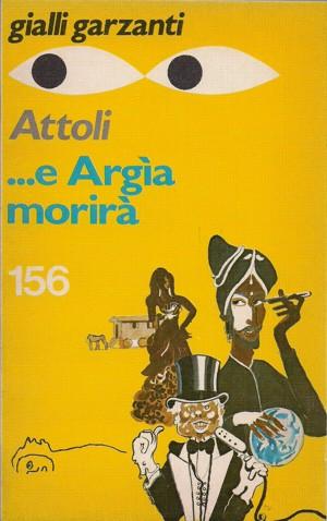 ... e Argìa morirà