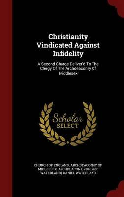 Christianity Vindicated Against Infidelity