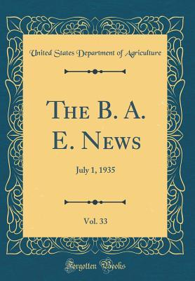 The B. A. E. News, Vol. 33