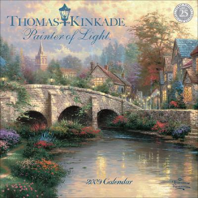 Thomas Kinkade, Painter of Light 2009 Calendar