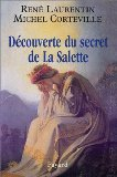 Découverte du secret de la Salette