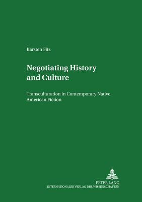 Negotiating History And Culture