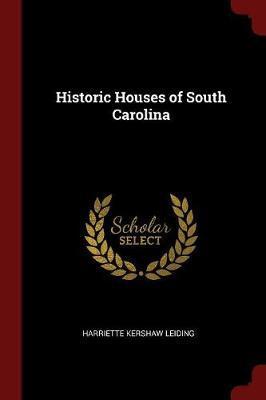 Historic Houses of South Carolina