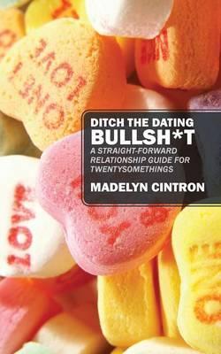 Ditch the Dating Bullsh*t