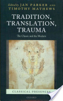 Tradition, Translation, Trauma