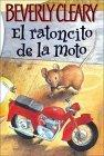 The Mouse and the Motorcycle (Spanish edition)