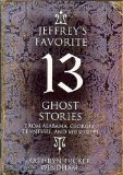 Jeffrey's Favorite 13 Ghost Stories