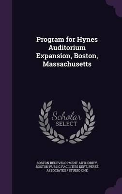 Program for Hynes Auditorium Expansion, Boston, Massachusetts