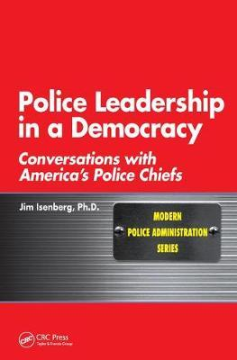 Police Leadership in a Democracy