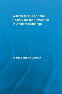 William Morris and the Society for the Protection of Ancient Buildings