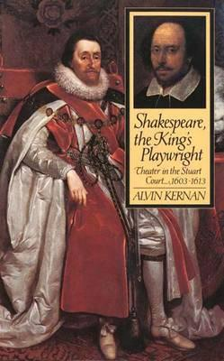 Shakespeare, the King's Playwright