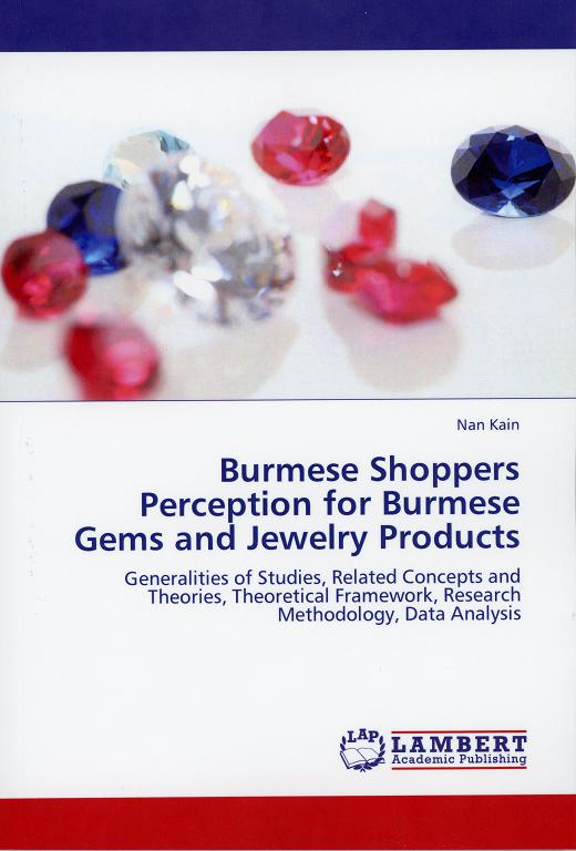 Burmese Shoppers Perception for Burmese Gems and Jewelry Products