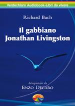 Il gabbiano Jonathan Livingston. Audiolibro. CD Audio