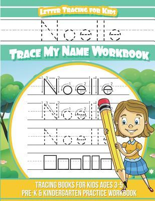 Noelle Letter Tracing for Kids Trace my Name Workbook