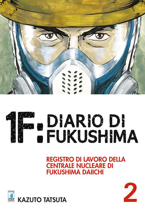 1F: Diario di Fukushima vol. 2