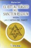 El Ritual mágico del Sanctum Regnum