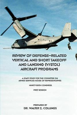 Review of Defense Related Vertical and Short Takeoff and Landing Aircraft Programs