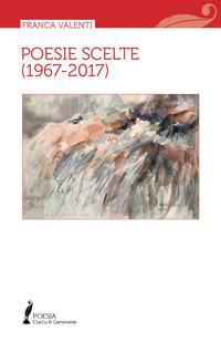 Poesie scelte (1967-2017)