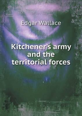 Kitchener's Army and the Territorial Forces