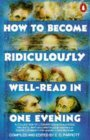 How to Become Ridiculously Well-read in One Evening