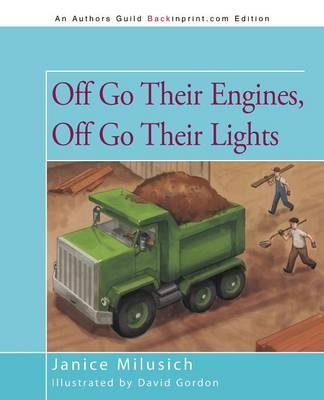 Off Go Their Engines, Off Go Their Lights