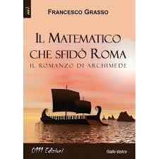 Il matematico che sfidò Roma