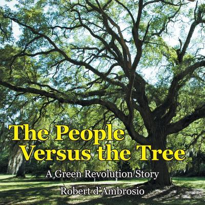 The People Versus the Tree