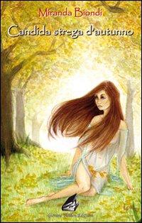 Candida strega d'autunno