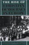 The Rise of Christian Democracy in Europe