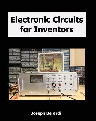 Electronic Circuits for Inventors