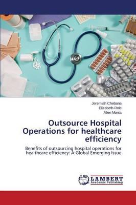 Outsource Hospital Operations for healthcare efficiency