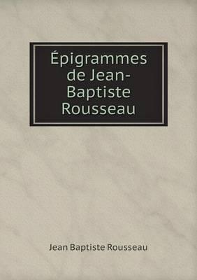 Epigrammes de Jean-Baptiste Rousseau